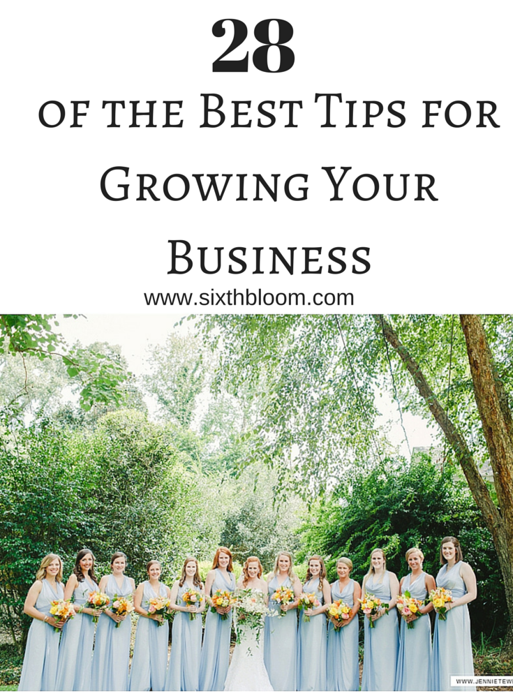 28 of the Best Tips for Growing Your Business