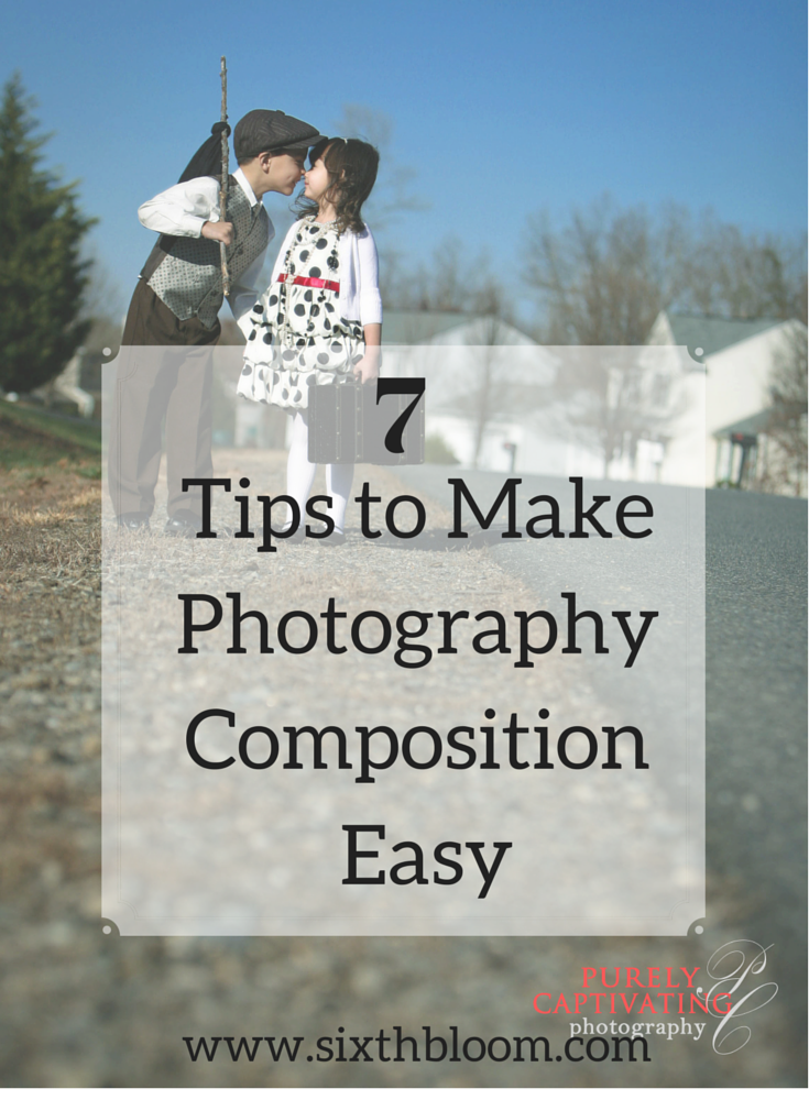 Tips to Make Photography Composition  Easy