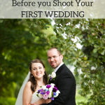 Over 80 Tips to read before you Shoot your First Wedding