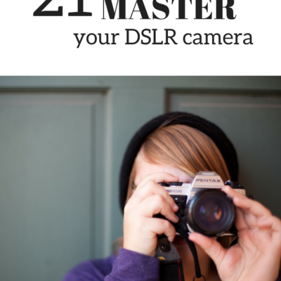 21 Reasons to Master Your Camera
