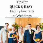 6 Tips for Quick and Easy Family Portraits at a Wedding