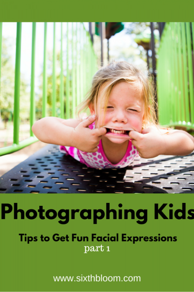 How to Get Fun Facial Expressions | Photographing Kids part 1