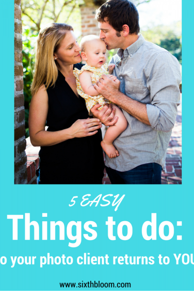 5 Easy Things to make a Photo Client feel Loved