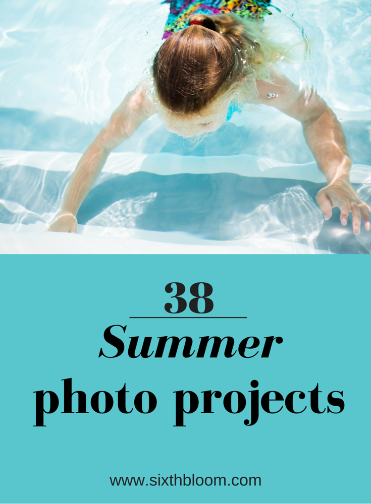summer photo projects