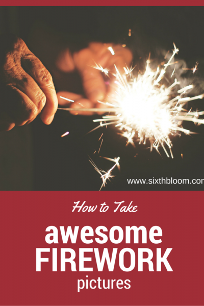 How to Take Awesome Firework Pictures
