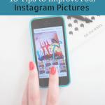 3 Best Instagram Apps to Improve Your Photos