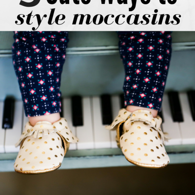 3 Cutest Ways to Style a Child's Outfit with Moccasins
