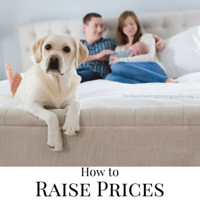How to raise your prices in your Photography business