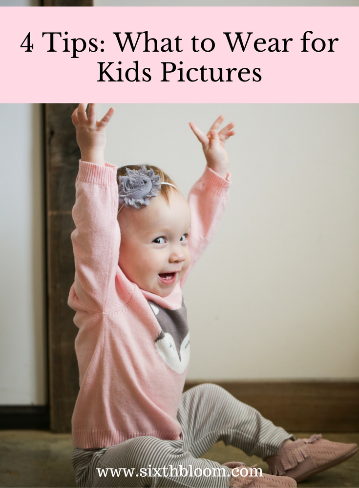 What To Wear For Kids Pictures