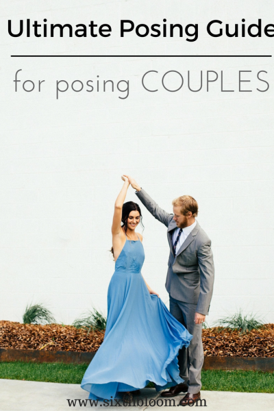 Ultimate Photography Guide to Posing Couples