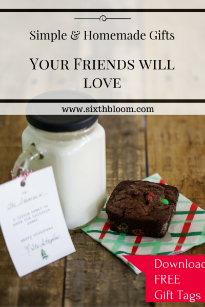 Simple Homemade Gifts Your Friends Will Love Receiving + Gift Tags