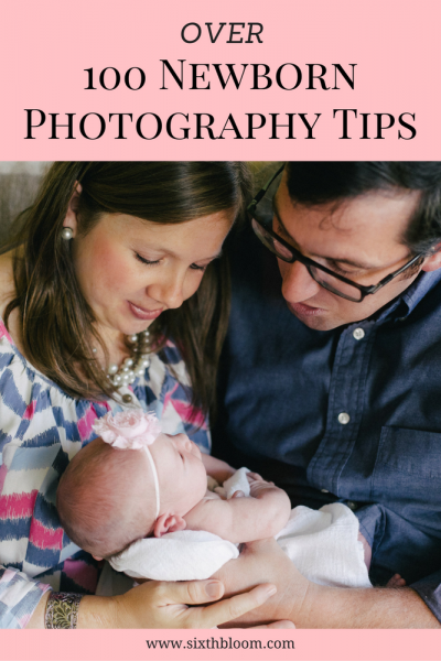 Over 100 Tips for Newborn Photography