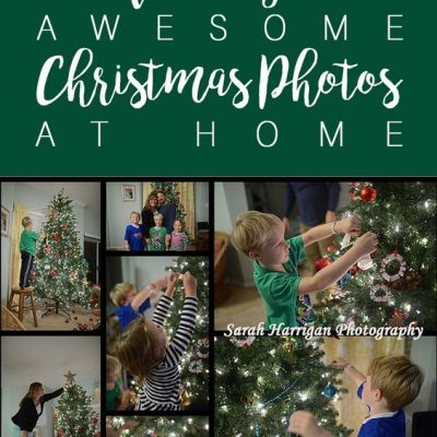 Ultimate Guide: How to take Good Christmas Pictures