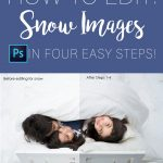 Edit Outdoor Snow Images in 4 Easy Steps using Photoshop
