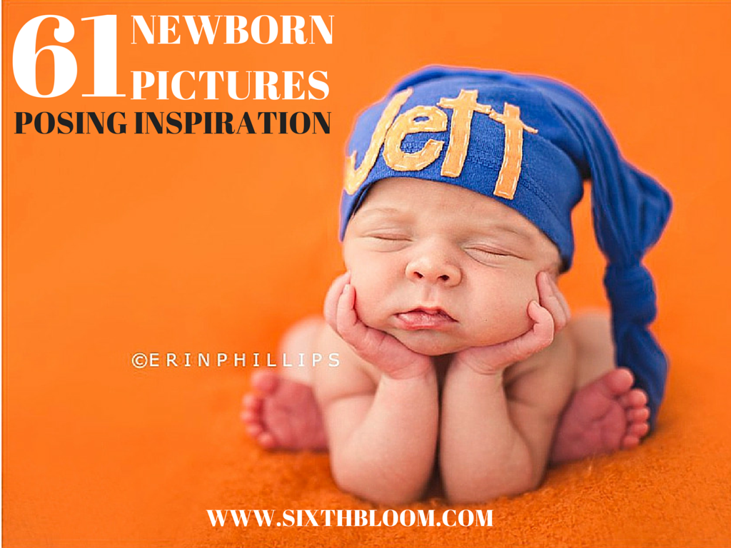 61 Newborn pictures posing inspiration