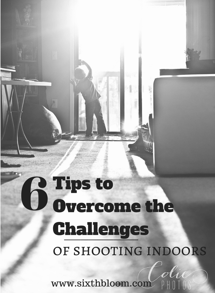 6 tips to overcome the challenges of shooting indoors