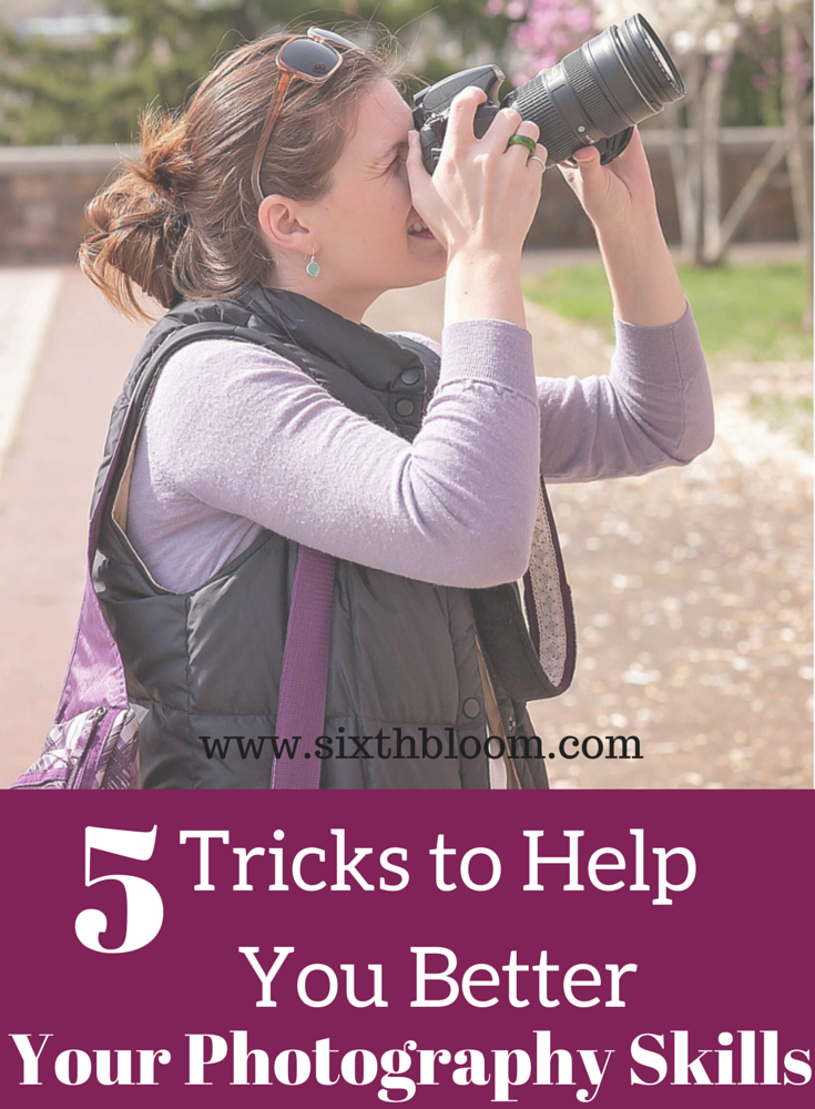 5 Tricks to Help you Better your Photography Skills