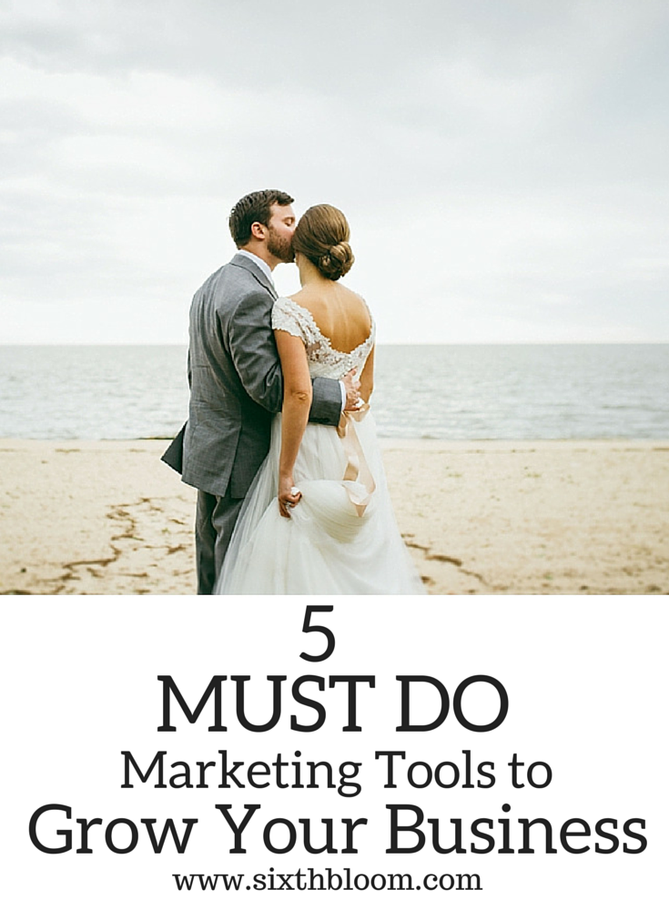 5 must do marketing tools to grow your business