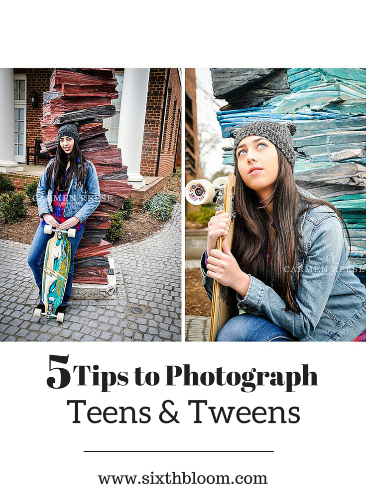 5 Tips to Photograph Teens, Tweens and in between