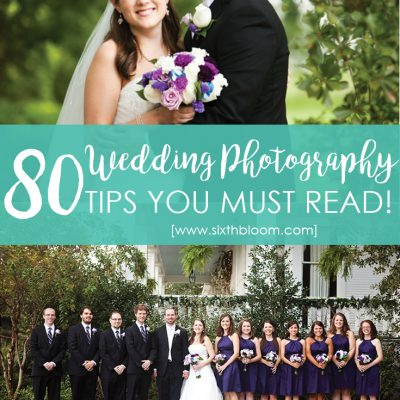 80+ Tips for Shooting your First Wedding