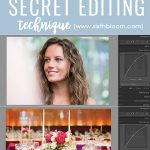 A Secret Editing Technique: Add Beautiful Tones To Your Photos