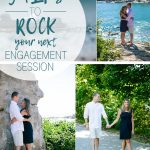 5 of the Best Tips to Rock an Engagement Session
