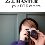 reasons to learn your DSLR camera