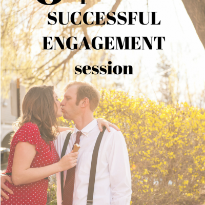 6 Tips for a Successful Engagement Session
