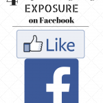 4 Step Guide to Getting Exposure on Facebook