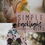 5 Tips for How to Take Backlit Pictures