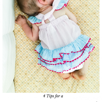 4 Tips for a Happy & Rested Baby