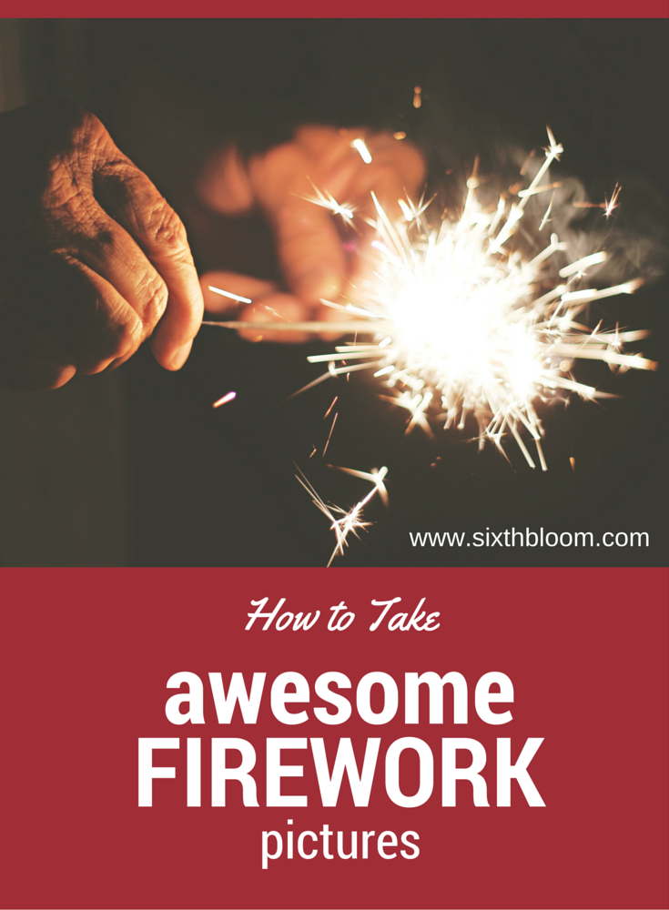firework picture tips