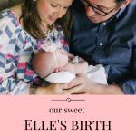 Elle's Birth Story
