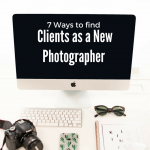 7 Secrets to Get New Clients as a Photographer