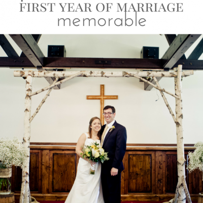 8 Ways to make Your First Year of Marriage Memorable