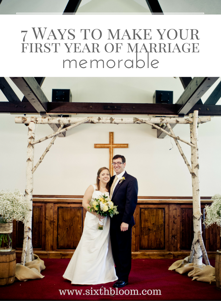 7-ways-to-make-your-first-year-of-marriage-memorable