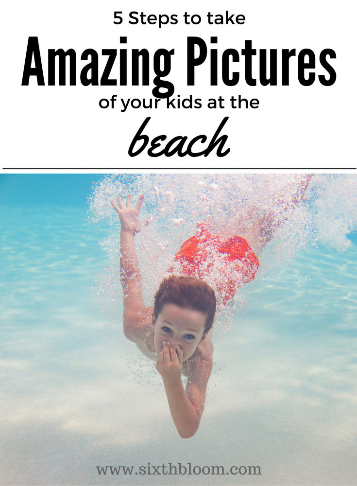 Pictures of Your Kids on the Beach