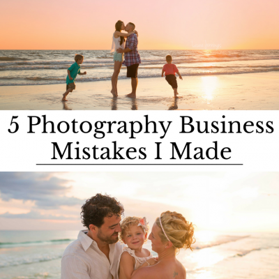 5 Photography Business Mistakes I've Made