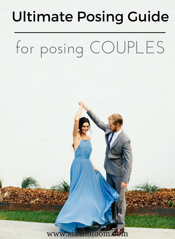 Ultimate posing guide for couples