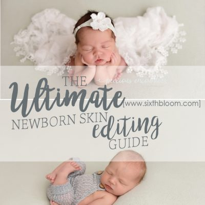 How to Edit Newborn Photos