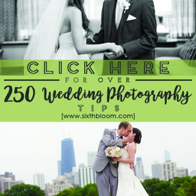 250 + Wedding Photography Tips