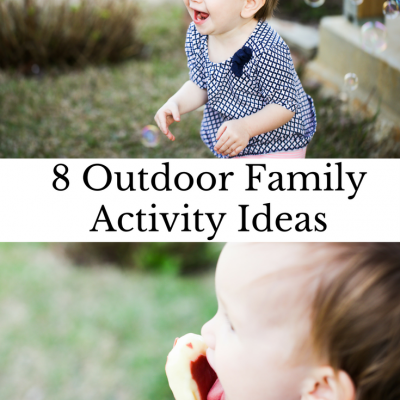 8 Outdoor Family Activities with Toddlers