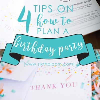 4 Tips for Planning a Birthday Party