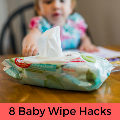 8 Hacks to #HugTheMess with Baby Wipes