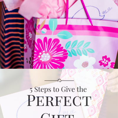 5 Steps to Give the Perfect Gift