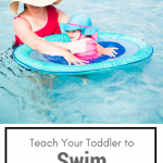 Teach Your Toddler to Swim