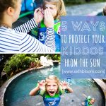 5 Ways to Protect Your Kids from the Sun