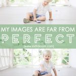 My Images are Far from Perfect