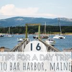16 Tips for a Day Trip to Bar Harbor Maine