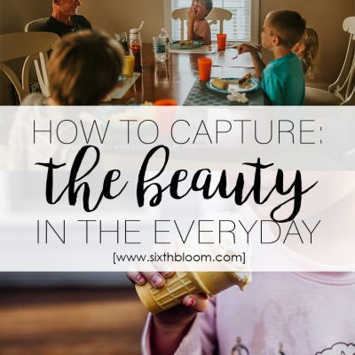 How to capture the beauty in the everyday